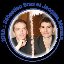 2006 Sébastien Bras et Jacques Marcon