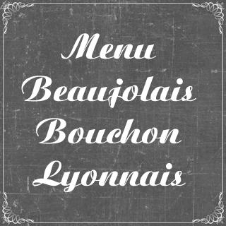 Menu beaujolais bouchon lyonnais