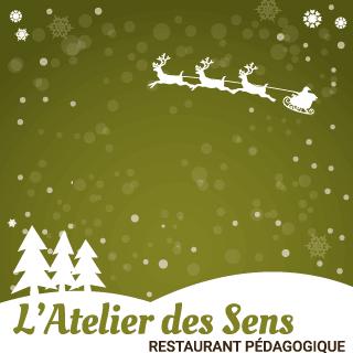 Menus de Noël Restaurant pédagogique l'Atelier des Sens